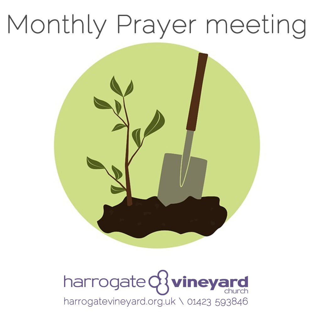 Dig – monthly prayer meeting