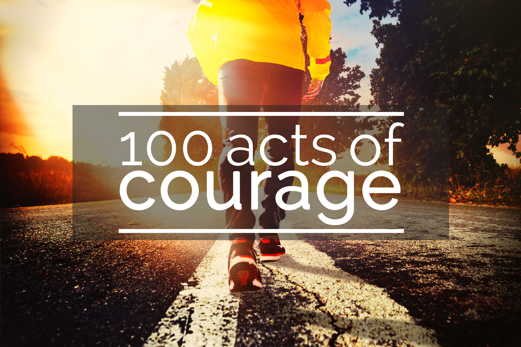 100 acts of courage