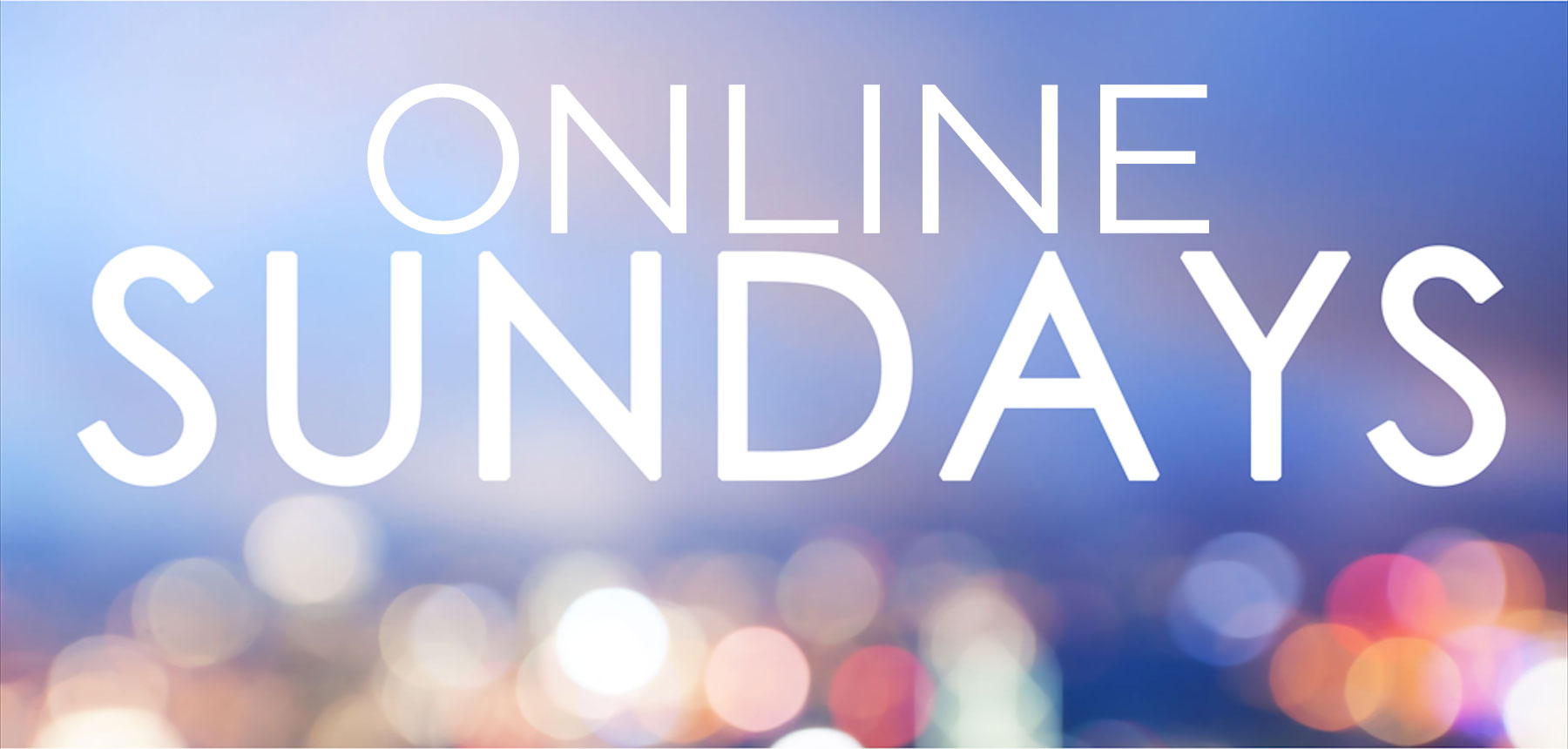 Sundays Online, 10.30am