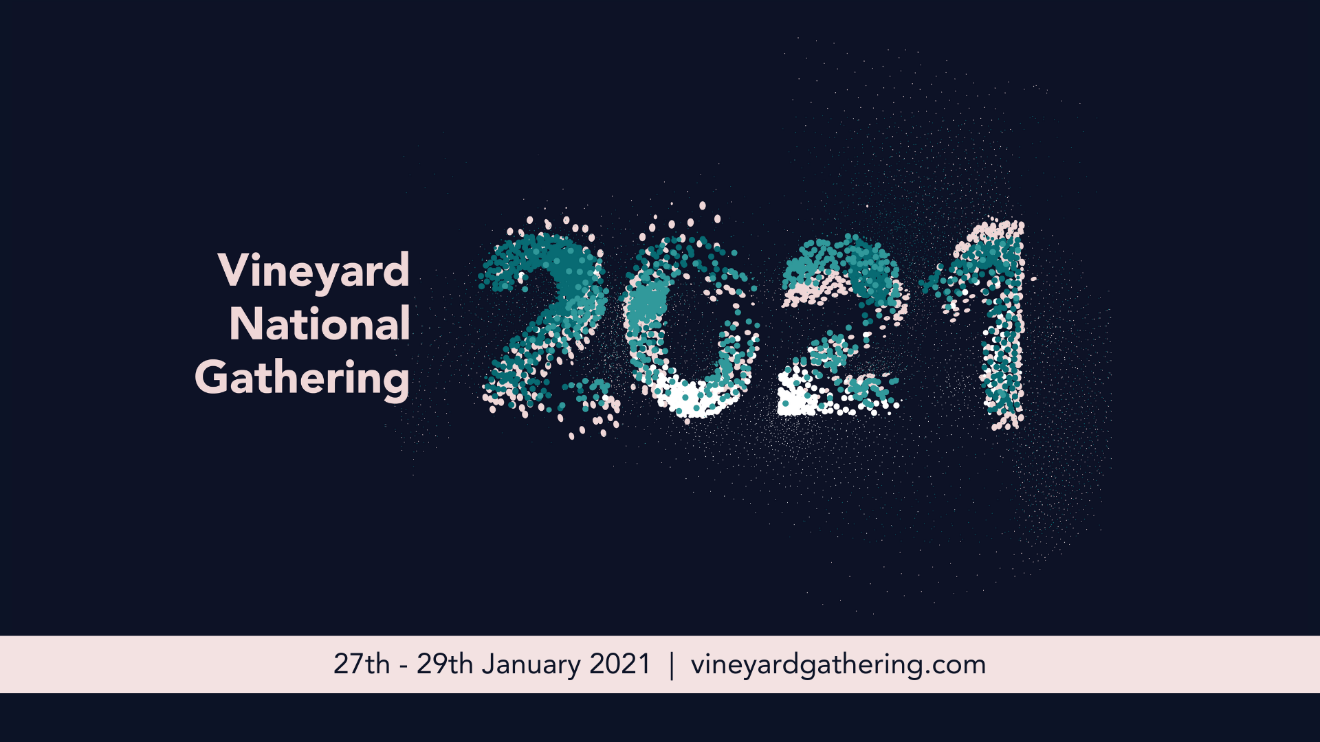 Vineyard National Gathering 27-29 Jan